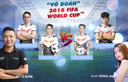 """TRỰC TIẾP Chung kết: Pháp - Croatia cùng """"Võ đoán"""" 2018 FIFA World Cup™"""