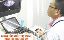 Khám tầm soát tim mạch miễn phí cho trẻ em tại Cần Thơ