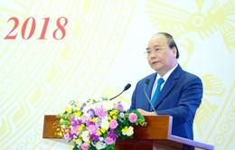 Thủ tướng Nguyễn Xuân Phúc: 6 tháng đầu năm 2018, kinh tế - xã hội tiếp tục phát triển tích cực
