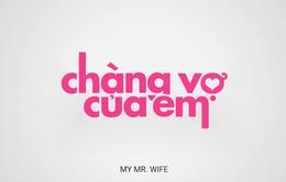 """Thái Hoà trở lại màn ảnh rộng với """"Chàng vợ của em"""" - Liệu có gây bão?"""