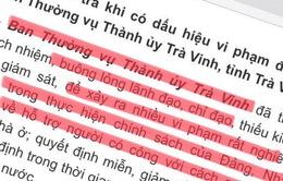 Ban TVTU Trà Vinh: Buông lỏng lãnh đạo, để xảy ra nhiều vi phạm rất nghiêm trọng