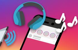 Instagram ra mắt tính năng chèn video âm nhạc