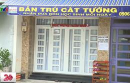 TP.HCM: Thiếu quy định rõ ràng về cơ sở bán trú tư thục