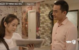 Ngày ấy mình đã yêu - Tập 23: Em gái mưa lợi dụng thời cơ tỏ tình với Nam