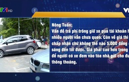 TP.HCM: Thu phí trông xe kiểu mới, bãi đỗ ô tô vắng khách