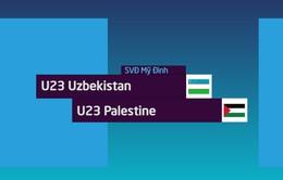 VIDEO Tổng hợp trận đấu: U23 Uzbekistan 1-2 U23 Palestine (Giải giao hữu U23 quốc tế 2018)