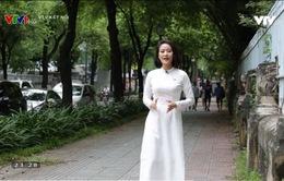 Nàng đẹp nhất khi mặc áo dài - Tôn vinh nét yêu kiều, duyên dáng của nữ Việt