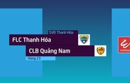 VIDEO Tổng hợp diễn biến FLC Thanh Hóa 5-0 CLB Quảng Nam (Vòng 23 Nuti Café V.League 2018)
