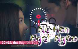 """Phim mới """"Nụ hôn ngọt ngào"""" lên sóng 20h05 thứ Bảy (06/10) trên VTV8"""