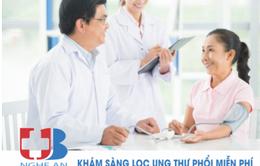 Khám phát hiện sớm ung thư phổi miễn phí tại Nghệ An, Hà Tĩnh