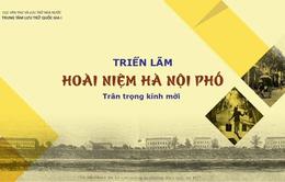 """Triển lãm Hoài niệm Hà Nội phố: Tái hiện """"Hà Nội ba sáu phố phường"""" thuở xưa"""