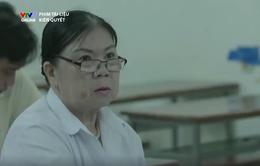 Phim tài liệu Kiên quyết: Câu chuyện về người học trò quay lại giảng đường sau gần 40 năm nghỉ học