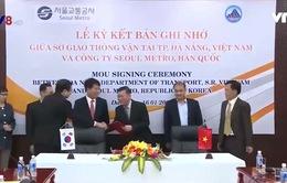 Đà Nẵng và Hàn Quốc ký kết hợp tác phát triển giao thông công cộng