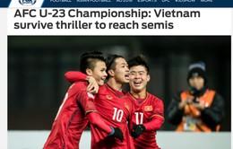 Truyền thông quốc tế hết lời ngợi ca chiến tích lịch sử của U23 Việt Nam