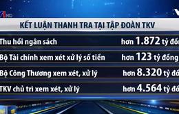 Kiến nghị xử lý hơn 14.800 tỷ đồng tại Tập đoàn Than Khoáng sản Việt Nam