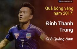 Thanh Trung, Kiều Trinh giành Quả bóng vàng Việt Nam 2017