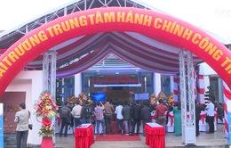 Thừa Thiên - Huế khai trương Trung tâm Hành chính công