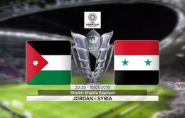 VIDEO Highlights trận đấu ĐT Jordan 2–0 ĐT Syria (Bảng B Asian Cup)