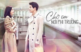 """Phim Hàn Quốc """"Chờ em nơi phi trường"""": Khi chuyện ngoại tình làm dậy sóng màn ảnh nhỏ"""