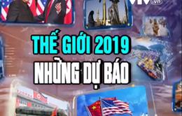 """Từ điểm nóng Trung Đông đến cuộc chiến thương mại Mỹ - Trung: """"Khúc cua"""" nào cho thế giới năm 2019?"""