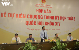 Kỳ họp thứ 8, Quốc hội khóa XIV sẽ xem xét, thông qua 13 dự án luật và 3 dự thảo nghị quyết
