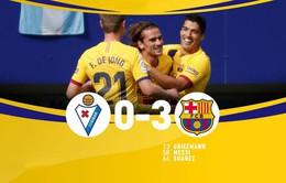 Eibar 0-3 Barcelona: Tam tấu tỏa sáng, Barca tạm chiếm ngôi đầu!