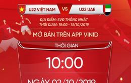Hôm nay (2/10), mở bán vé online trận giao hữu giữa U22 Việt Nam - U22 UAE