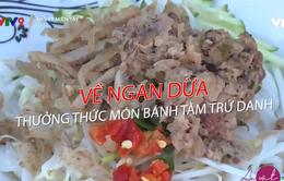 Ghé chợ Ngan Dừa nhớ thưởng thức bánh tằm