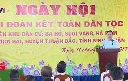 Chủ tịch Ủy ban Trung ương MTTQ Việt Nam dự ngày hội Đại đoàn kết tại Ninh Thuận