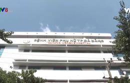 Tai biến sản khoa tại Bệnh viện Phụ nữ Đà Nẵng