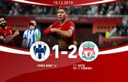 Liverpool 2-1 Monterrey: The Kop nhọc nhằn vào chung kết FIFA Club World Cup