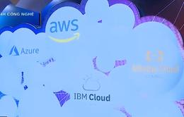 Bước xác lập thị trường Cloud ở Việt Nam
