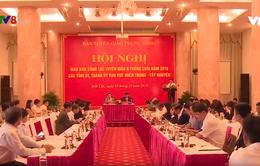 Hội nghị Ban Tuyên giáo các tỉnh, thành Miền Trung - Tây Nguyên