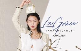 VanAnhScarlet La Grâce: BST toát lên cốt cách phụ nữ hiện đại