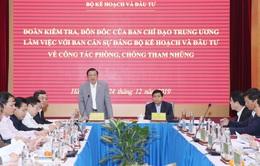 Đoàn công tác của Ban Chỉ đạo TƯ về phòng, chống tham nhũng làm việc với Ban Cán sự Đảng Bộ KH-ĐT