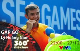 """Gặp gỡ tay vợt Lý Hoàng Nam trong bản tin """"360 độ Thể thao"""""""