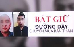 Hà Nội: Bắt giữ đường dây chuyên mua bán thận