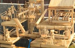Độc đáo mô hình thủ công mỹ nghệ từ tre trúc