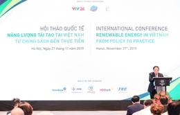 Phát triển bền vững năng lượng tái tạo tại Việt Nam: Điểm nghẽn và giải pháp
