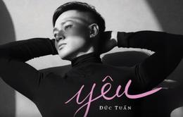 Đức Tuấn ra tung sản phẩm âm nhạc mới nhân dịp Valentine