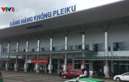 Đề xuất điều chỉnh quy hoạch Cảng hàng không Pleiku lên 4 triệu khách/năm