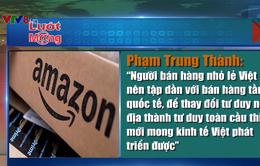 Ý kiến xung quanh việc Amazon tuyển thêm 100 nhà cung cấp từ Việt Nam