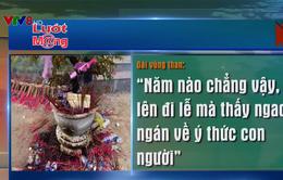 Ý kiến của bạn đọc về tình trạng xả rác lễ chùa ngày Tết