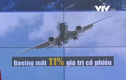 Boeing mất 11% giá trị cổ phiếu