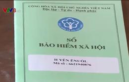 Hiệu quả trong phát triển BHXH tự nguyện tại Đắk Lắk