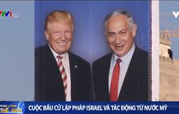 Cuộc bầu cử Israel và tác động từ nước Mỹ
