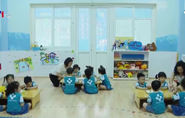Nỗ lực xây dựng trường mầm non hạnh phúc