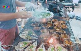 Những món ngon, giá bình dân không thể bỏ qua khi đến thành phố biển Nha Trang