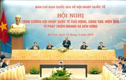 Thủ tướng chỉ ra phương châm về hội nhập quốc tế