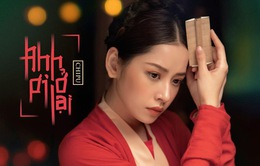 Từ bỏ sexy, Chi Pu hóa nàng Cám si tình trong MV mới